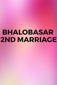 Bhalobasar 2nd Marriage - Movie User Reviews | BookMyShow