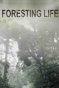 Foresting Life