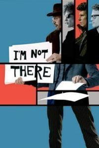 I`m Not There
