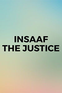 Insaaf-The Justice