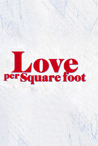 Love Per Square Foot