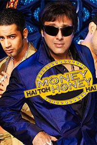 Money Hain Toh Honey Hain