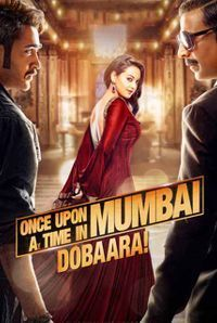 Once Upon A Time In Mumbai Dobara