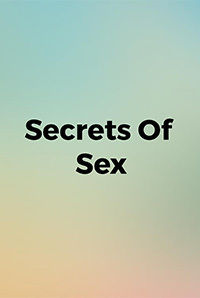 Secrets Of Sex Movie (2014) | Reviews, Cast & Release Date in Nadiad