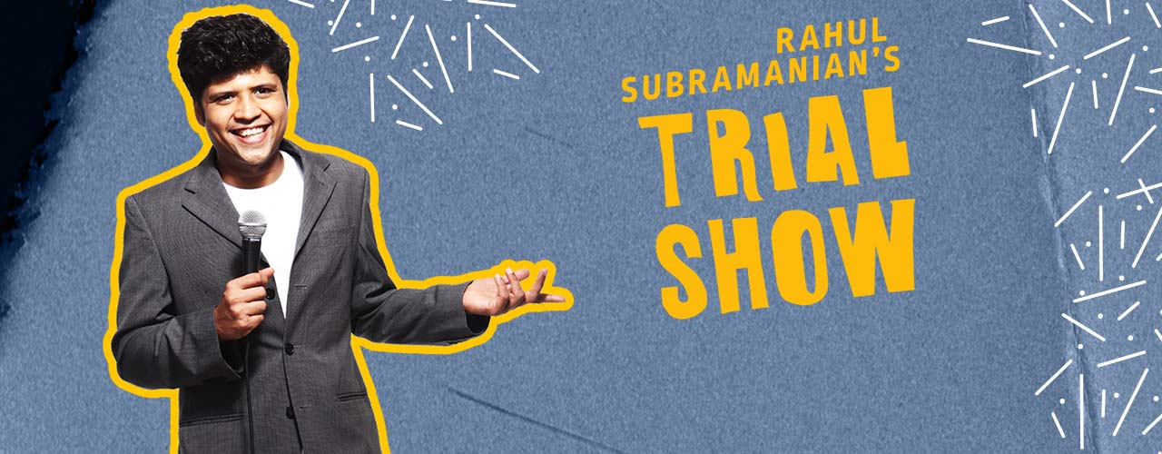 A Trial Show by Rahul Subramanian, Pune
