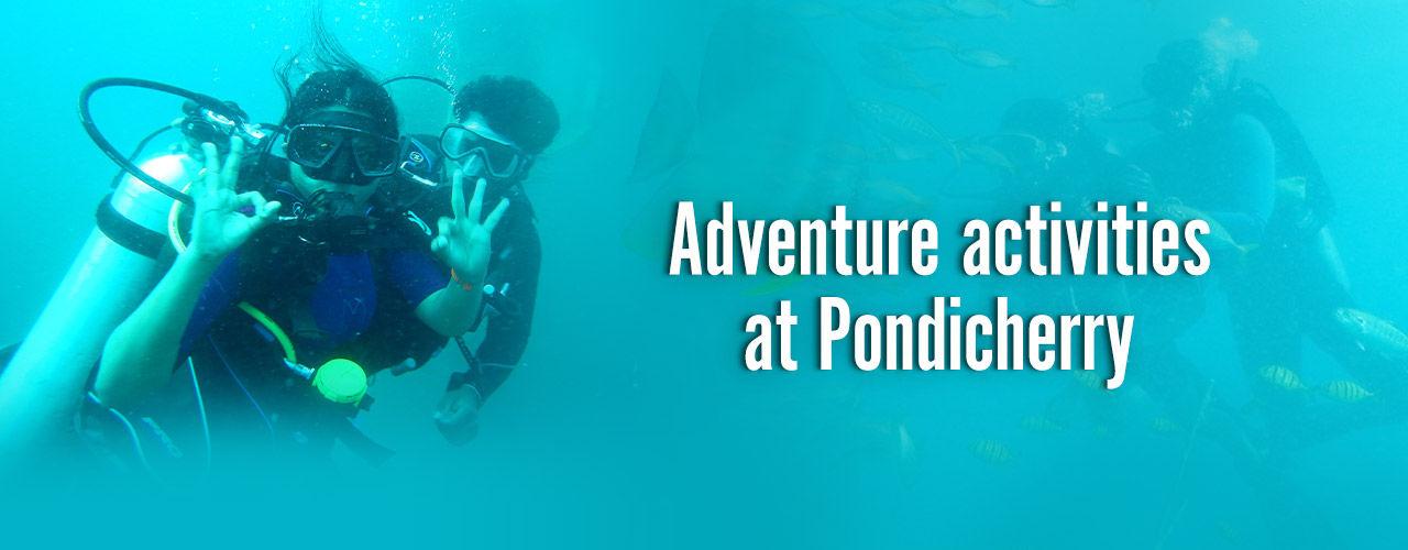 Adventure activities At Pondicherry