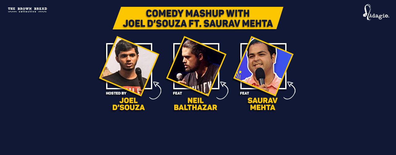 Comedy Mashup with Joel D'Souza ft. Saurav Mehta
