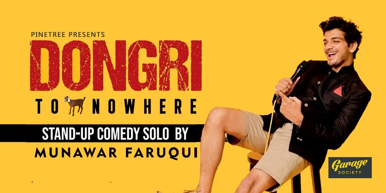 Dongri to Nowhere- Standup solo by Munawar Faruqui