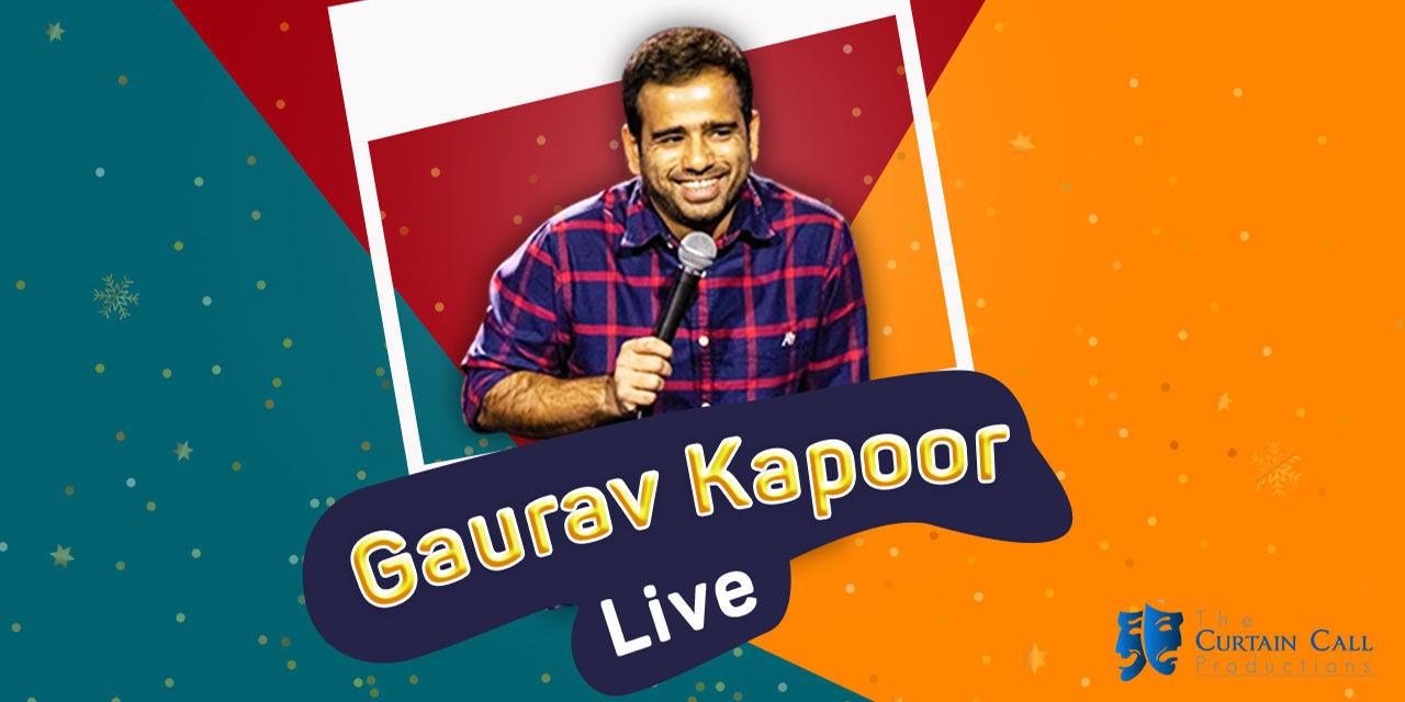 Gaurav Kapoor Live | NCR