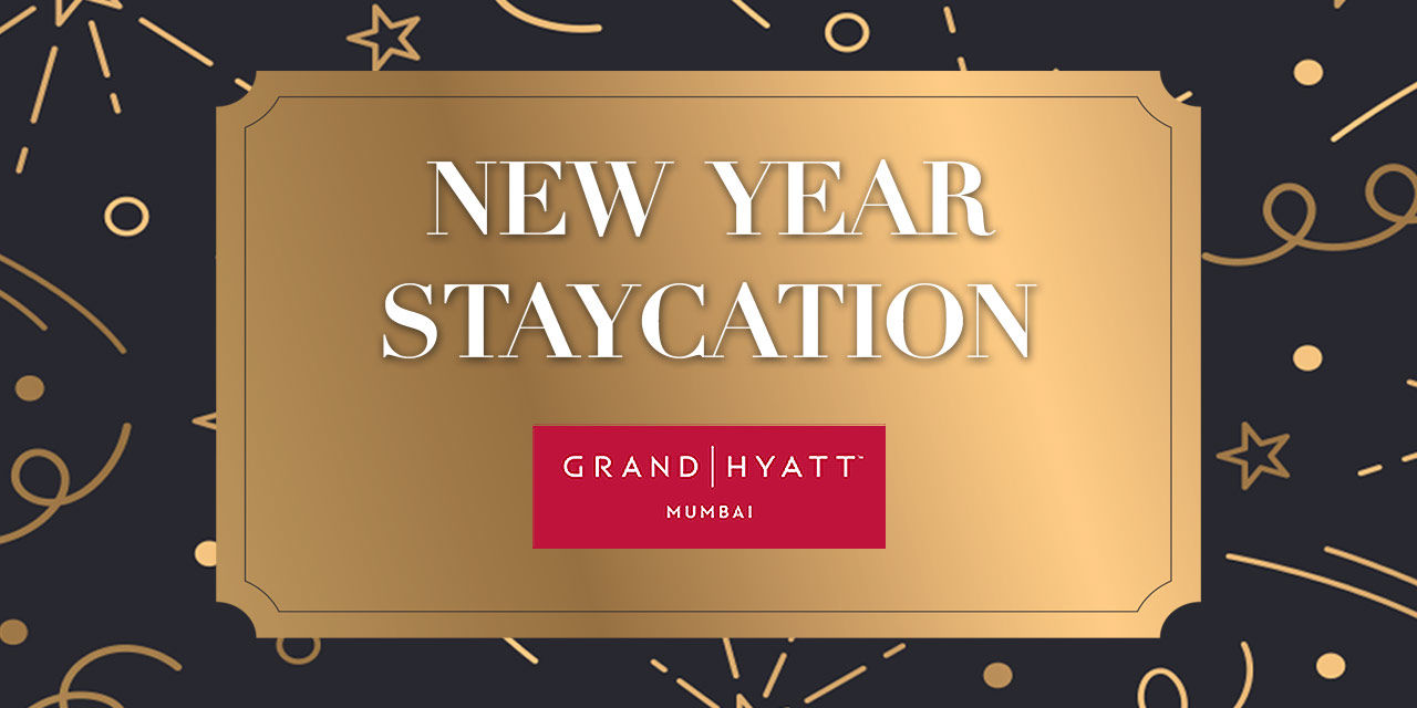 Grand Hyatt Mumbai – New Year's Eve Staycation