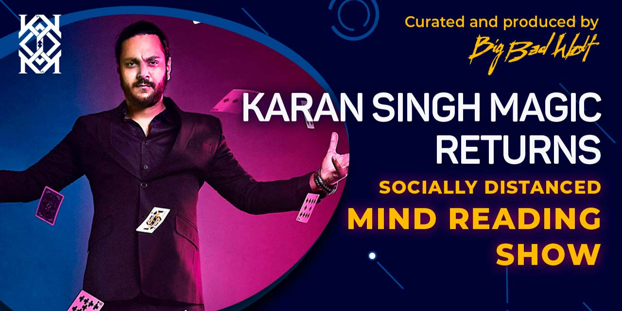 Karan Singh Magic: Returns | Mumbai