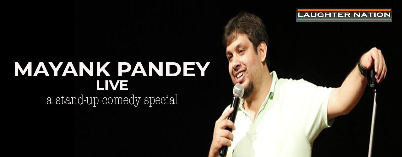 Mayank Pandey Live: A Hinglish Standup Comedy Show