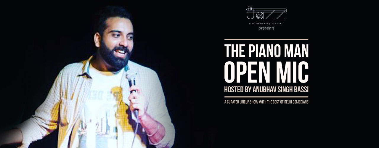 Open Mic Hosted by Anubhav Singh Bassi