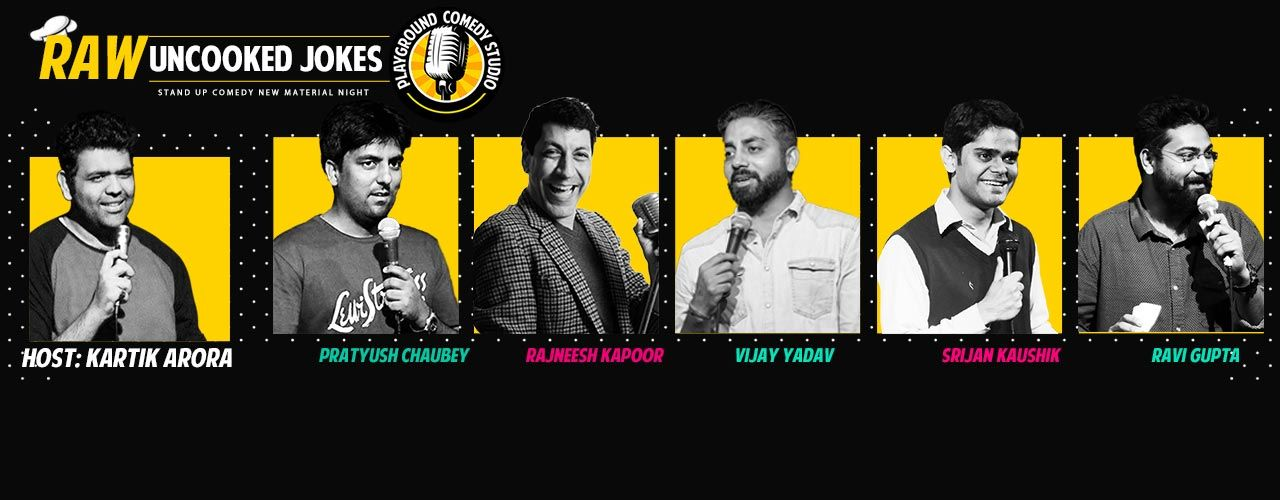 RAW - Uncooked Jokes, A Stand-Up Comedy Show