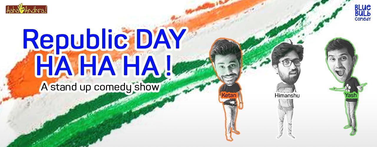 Republic Day! HA HA HA!