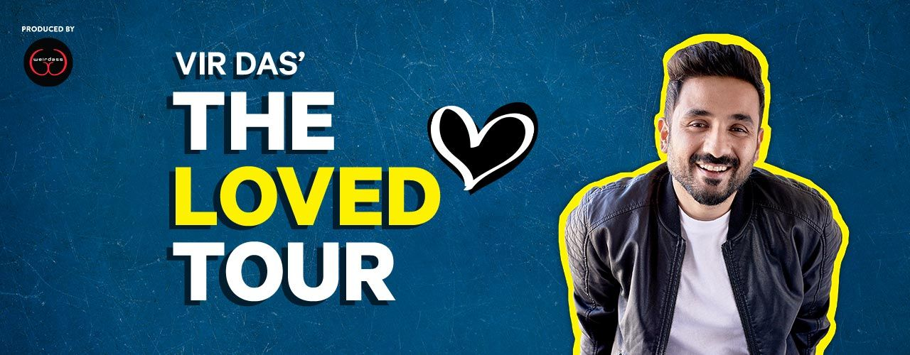 The Loved Tour by Vir Das