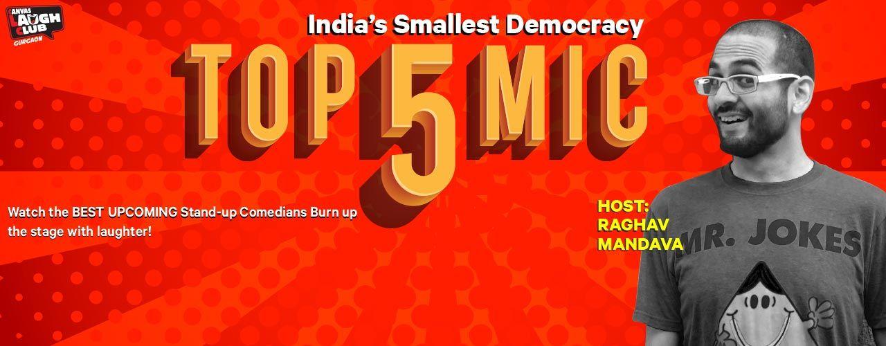 Top 5 Open Mic with Raghav Mandava