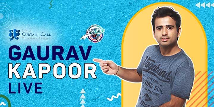 Gaurav Kapoor Live- Online Sitdown Comedy