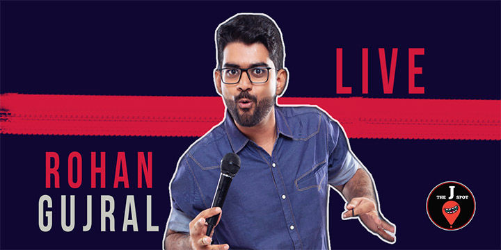 Rohan Gujral Live – A Standup Comedy