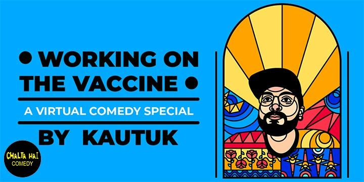 Working On The Vaccine – by Kautuk Srivastava