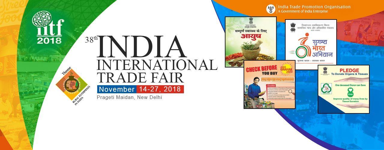 d04da523220 38th India International Trade Fair 2018 Exhibitions National ...