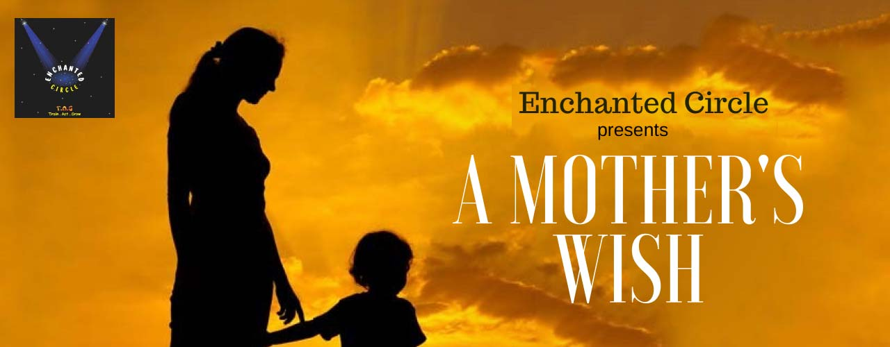 A Mother`s Wish