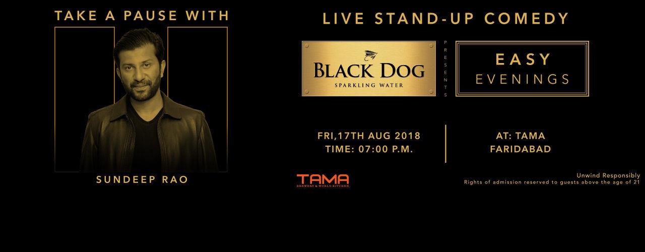 Black Dog Easy Evenings featuring Sundeep Rao