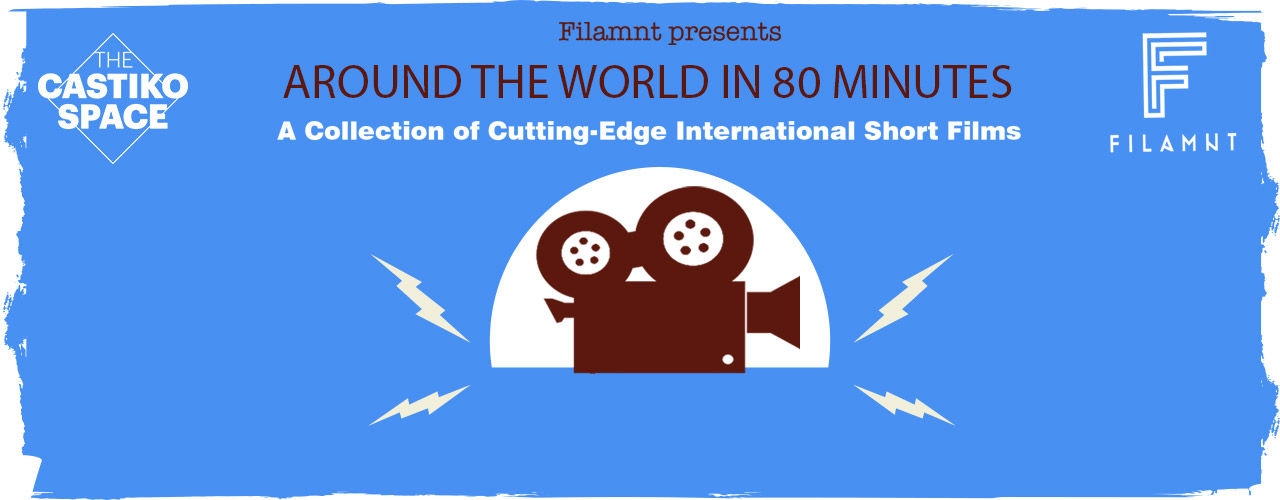 Filamnt Presents Around The World In 80 Minutes
