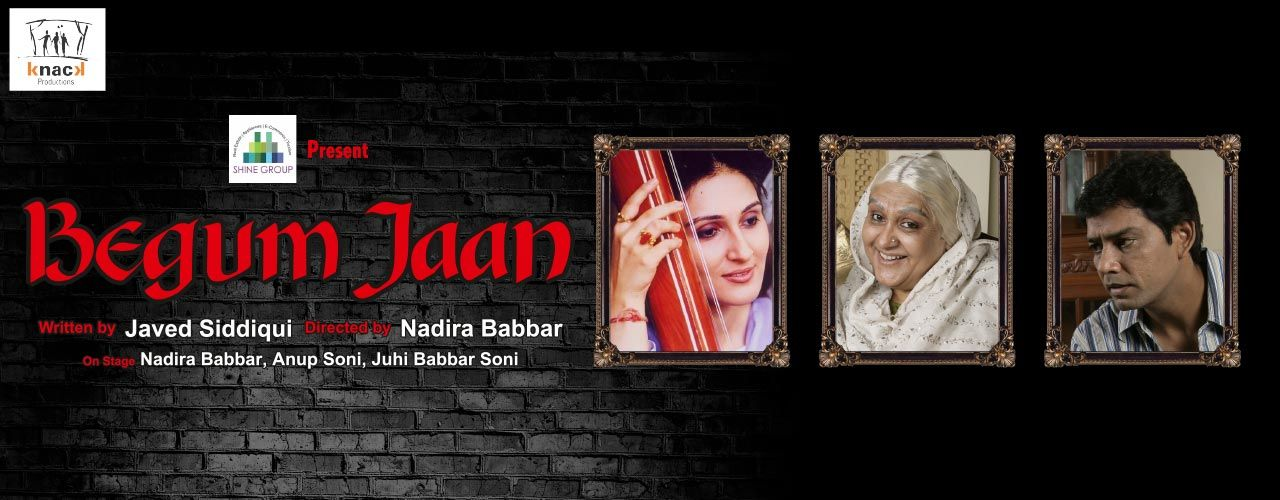 Knack Productions Theatre Fest (Play - Begum Jaan)