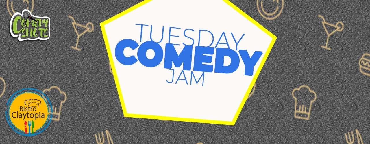 Tuesday Comedy Jam- A Stand-Up