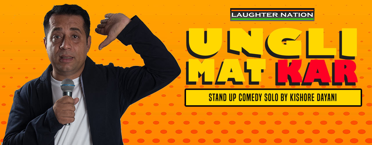 Ungli Mat Kar - A Stand-Up Comedy Show by Kishore