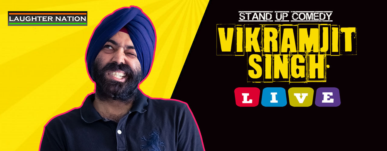 Vikramjit Singh Live - Stand-up Comedy Show