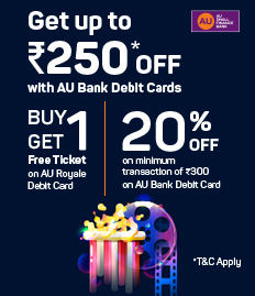 AU Bank Royale Debit Card | Movie Ticket Offer - BookMyShow