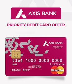 Axis Bank Priority Debit Card Offer