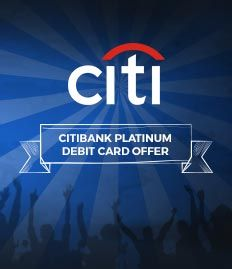 Citibank Platinum Debit Card Offer