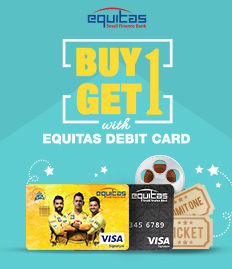 Equitas Debit Card Movie Ticket Offer - BookMyShow