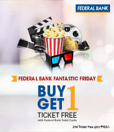 Federal Bank Movie Ticket Offers for Weekends - BookMyShow