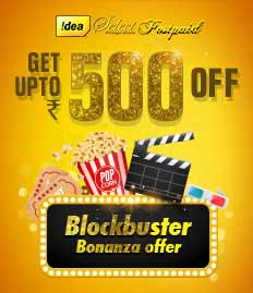 Idea Select Postpaid Blockbuster Bonanza Offer - BookMyShow