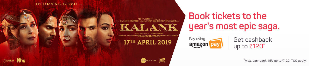 Amazon pay Rs 120 cashback offer for Kalank Movie Online Movie Ticket Offer - BookMyShow