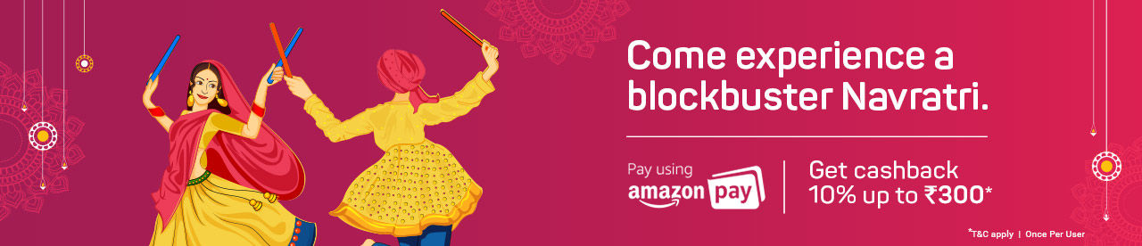 Pay using  Amazon Pay and get 10% cashback up to Rs 300* on Navratri Tickets Online Movie Ticket Offer - BookMyShow