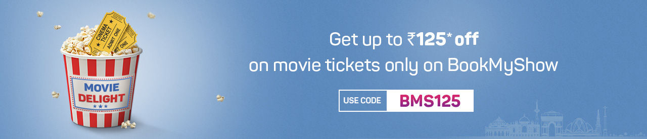Get instant discount of upto Rs 125* on movie tickets Online Movie Ticket Offer - BookMyShow