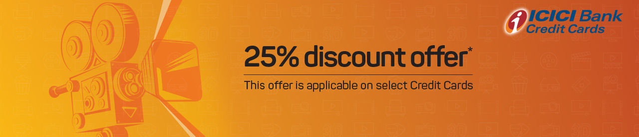 ICICI Bank Credit Card 25% Discount Offer Online Movie Ticket Offer - BookMyShow