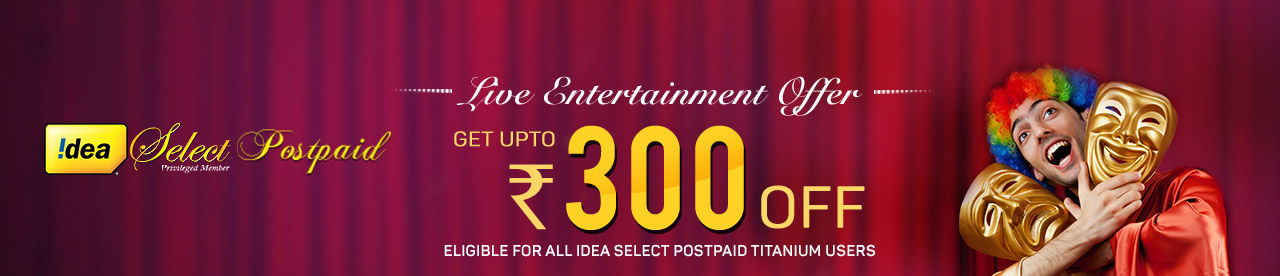 Idea Postpaid Live Entertainment Offer Online Movie Ticket Offer - BookMyShow