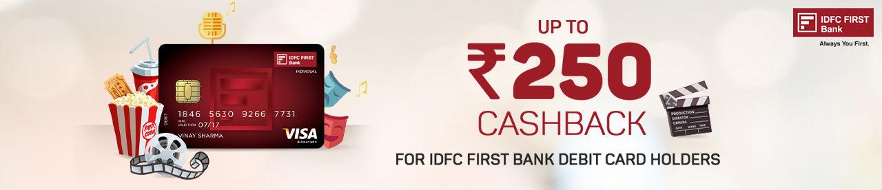 IDFC Bank Cashback Offer Online Movie Ticket Offer - BookMyShow