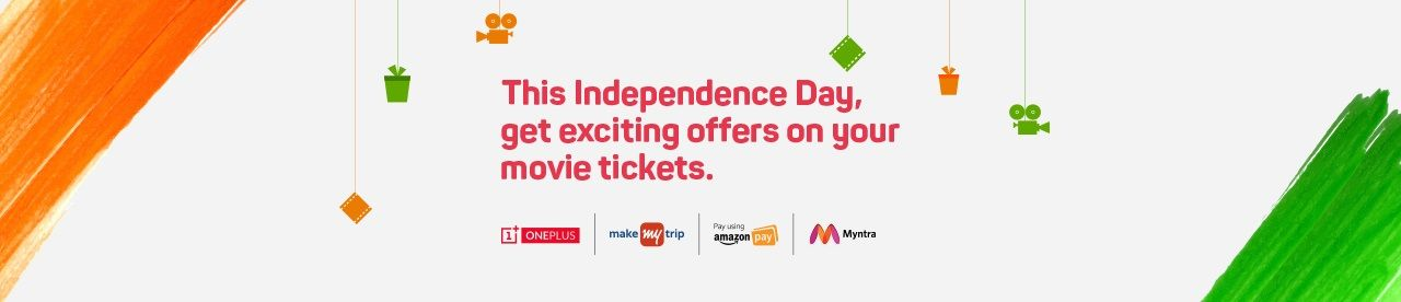Win big this Independence Day! Online Movie Ticket Offer - BookMyShow