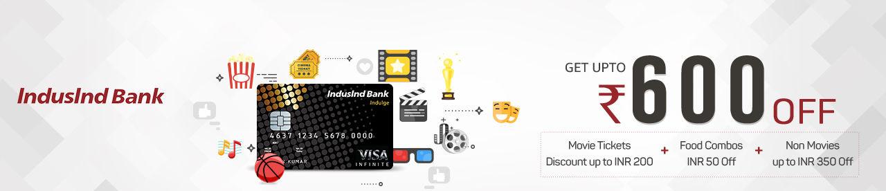 IndusInd Bank Indulge/Crest/Heritage Credit Card Offer Online Movie Ticket Offer - BookMyShow