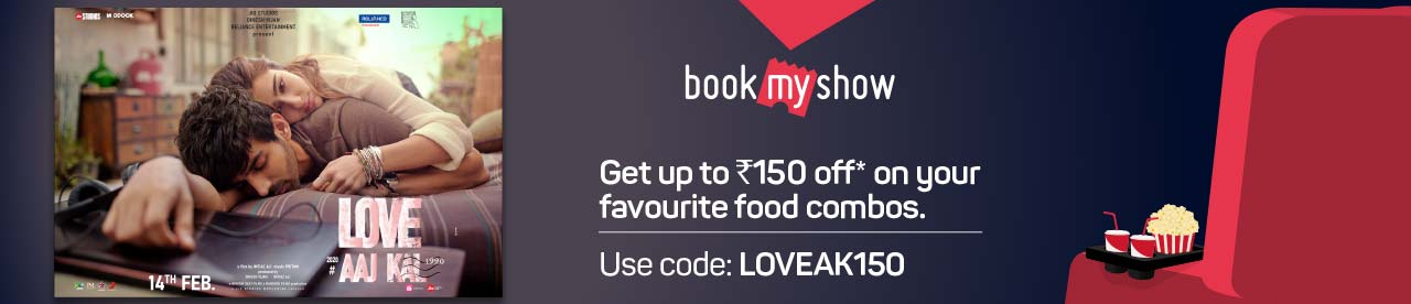 Upto Rs.150 off on F&B booked with Love Aaj Kal 2 Online Movie Ticket Offer - BookMyShow