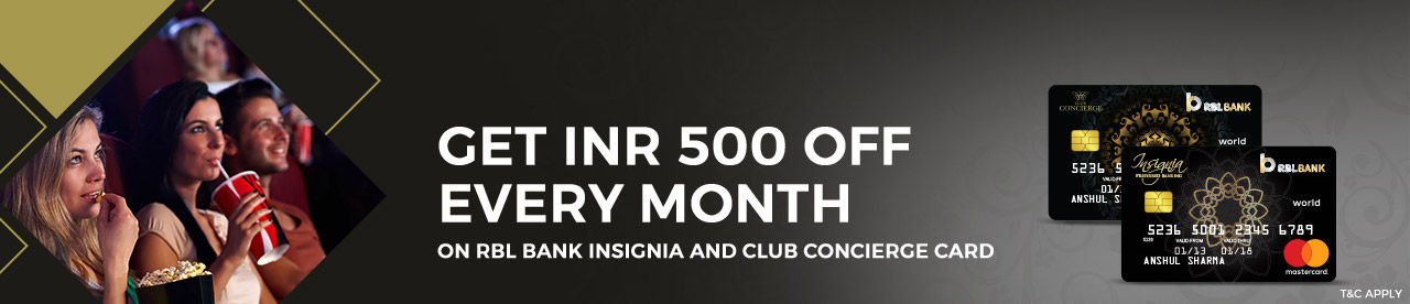 RBL Bank Insignia and Club Concierge Card Offer Online Movie Ticket Offer - BookMyShow