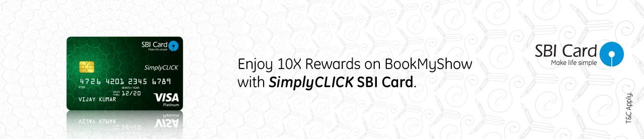 SimplyCLICK SBI Card Rewards Offer Online Movie Ticket Offer - BookMyShow