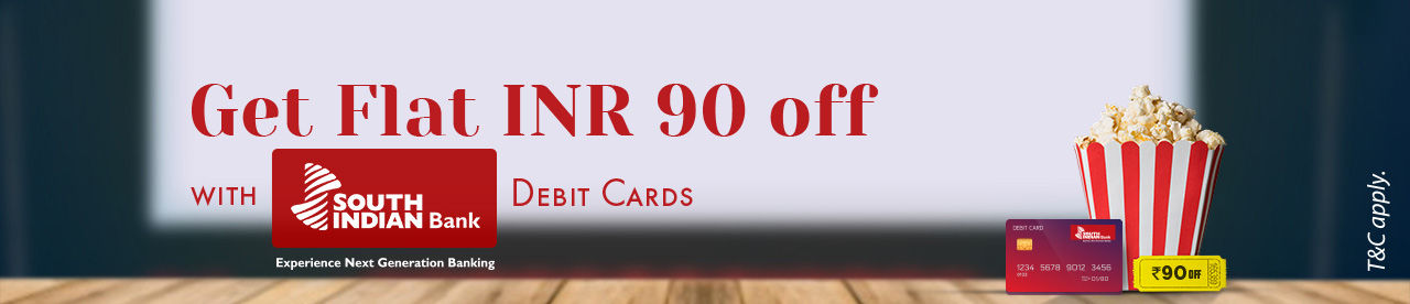 South Indian Bank Debit Card Offer Online Movie Ticket Offer - BookMyShow